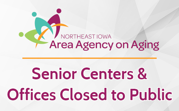 NEI3A Closes Senior Centers, Meal Sites and Office Locations Due to COVID-19 Concerns